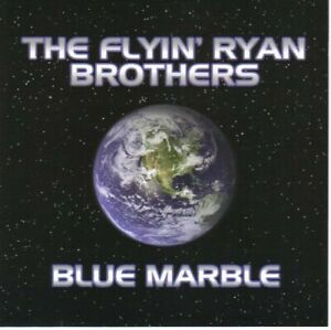 The Flyin' Ryan Brothers - Blue Marble [New CD]