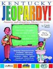 Kentucky Jeopardy !: Answers & Questions about Our State! by Carole Marsh (Paperback / softback, 2004)