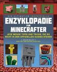 Minecraft: Die ultimative inoffizielle Enzyklopädie für Minecrafter von Megan Miller (2017, Gebundene Ausgabe)