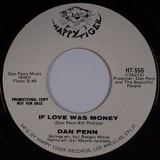 DAN PENN: If Love was Money USA Happy Tiger NORTHERN SOUL DJ 45 Hear