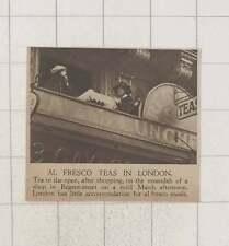 1920 Regent Street Alfresco Tea In March Mild Weather