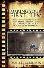 Making Your First Film by David C Robinson (Paperback / softback, 2009)