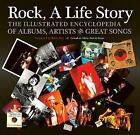 Rock, A Life Story: The Illustrated Encyclopedia to Albums, Artists and Great Songs by Flame Tree Publishing (Hardback, 2013)