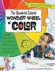 The Wonderful Colorful Wonder Wheel of Color: Activities, Stickers, Poster & More by Mary Wruck, Lynn Koolish, Kerry Graham (Paperback, 2014)
