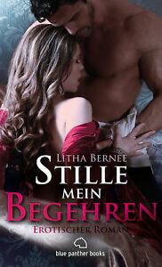 Stille-mein-Begehren-Erotischer-Roman-von-Litha-Bernee-blue-panther-books