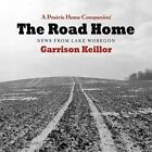 The Road Home: News from Lake Wobegon by HighBridge Audio (CD-Audio, 2016)