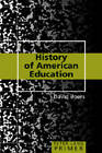 History of American Education Primer by David Boers (Paperback, 2007)