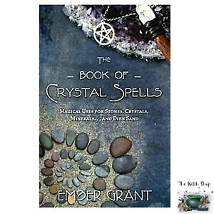 The-BOOK-OF-CRYSTAL-SPELLS-by-Ember-Grant-NEW-Wiccan-Witch-Pagan-Magick
