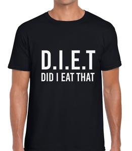 DIET DID I EAT THAT FUNNY MENS T SHIRT JOKE NOVELTY DESIGN GIFT IDEA COOL HUMOUR