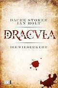 Dracula - Die Wiederkehr von Dacre Stoker und Ian Holt, UNGELESEN