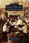 Gennett Records and Starr Piano by Charlie B Dahan, Linda Gennett Irmscher (Paperback, 2016)