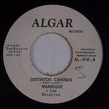 MANRIQUE & LOS SELECTOS: Distintos Caminos ALGAR Latin 45 VG++