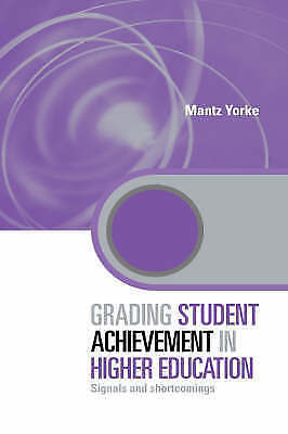 1 of 1 - Grading Student Achievement in Higher Education: Signals and Shortcomings (Key