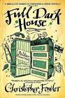 Full Dark House by Christopher Fowler (Paperback / softback)