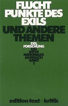 Exilforschung. Ein internationales Jahrbuch: Fluchtpunkt... | Buch | Zustand gut