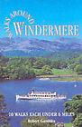 Walks Around Windermere by Robert Gambles (Paperback, 1997)
