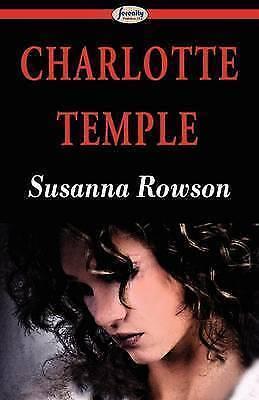Charlotte Temple, Rowson, Susanna, New Book