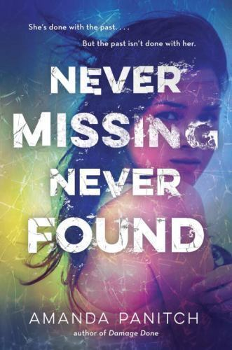 Never Missing, Never Found by Amanda Panitch: New 97805