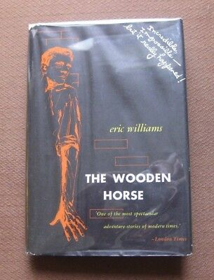 The Wooden Horse By Eric Williams 1st1st 1949 Hcdj Wwii Nazi