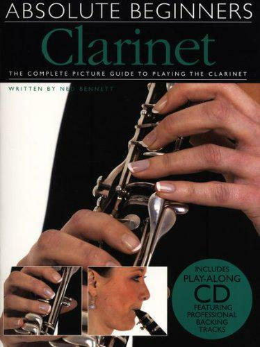 Absolute Beginners: Clarinet (absolute beginners Book & CD) by Ned Bennett Pap