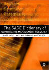 The Sage Dictionary of Quantitative Management Research by SAGE Publications Ltd (Paperback, 2011)