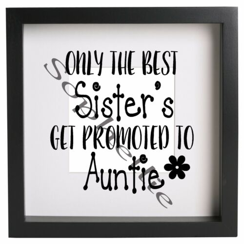 Only The Best Get Promoted to Mums Dads Personalised Box Frame Sticker Ribba