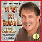 Jeff Foxworthy's You May Be a Redneck If... Desk Calendar 2017 Humour