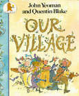 Our Village by John Yeoman (Paperback, 1990)