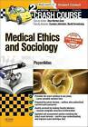 Crash Course Medical Ethics and Sociology by Andrew Papanikitas (Paperback, 2015)