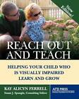 Reach Out and Teach von Kay Alicyn Ferrell (2011, Taschenbuch)