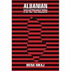 Albanian Social and Philosophical Thinking of the '30s-Neo-Albanianism by Irena Nikaj (Paperback / softback, 2013)