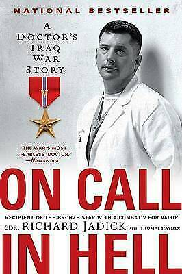 1 of 1 - On Call in Hell: A Doctor's Iraq War Story-ExLibrary