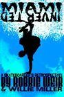 Miami Inverted a Skateboarder's Retrospective 9781420841763 by Robbie Weir