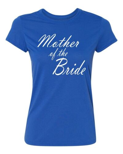 MOTHER of the BRIDE wedding gift bridal party team bride Women/'s T-shirt