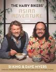 Hairy Bikers: Hairy Bikers' Asian Adventure von Si King und Dave Myers (2014, Gebundene Ausgabe)