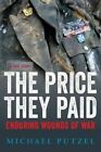 The Price They Paid: Enduring Wounds of War by Michael Putzel (Paperback / softback, 2015)