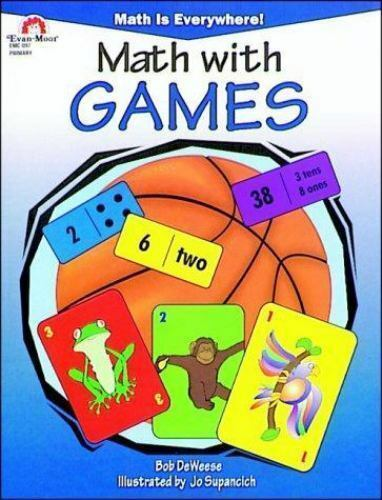 Math with Games by Bob DeWeese