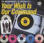 Your Wish Is Our Command/Chicago Vol.1 von Various Artists (2012)