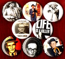 WILLIAM S BURROUGHS 8 NEW 1 inch pins buttons badge beatnik Junky Naked Lunch