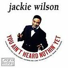 Jackie Wilson - You Ain't Heard Nothin' Yet (2012)