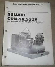 Sullair 750 Cfm 350 Psi Air Compressor Parts Operation Maintenance Manual