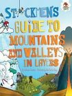 Stickmen's Guide to Mountains and Valleys in Layers by Catherine Chambers (Paperback / softback, 2016)