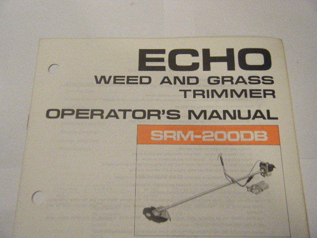 New Echo Srm 200db Weed And Grass Trimmer Operators Manual 13 Page Ebay
