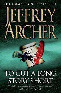 Jeffrey-Archer-pour-Coupe-A-Long-Story-Court-Tout-Neuf-B-Envoi-GB