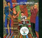 Comin Home Baby 0805558271229 by Dynamic Les DeMerle CD