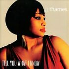Tell You What I Know * by JJ Thames (CD, Dechamp Records)