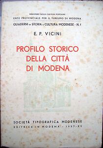 1937-PROFILO-STORICO-DELLA-CITTA-039-DI-MODENA-DI-E-P-VICINI