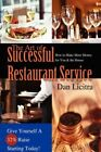 Art of Successful Restaurant Service 9780595706310 by Dan Licitra Hardcover
