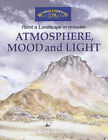 Atmosphere, Mood and Light by Keith Fenwick (Paperback, 2002)
