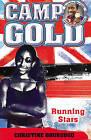 Camp Gold: Running Stars by Christine Ohuruogu (Paperback, 2016)
